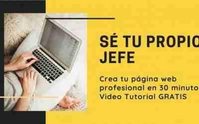 Cómo Crear una Página Web o Blog profesional para ganar dinero y ser tu propio jefe en 2021