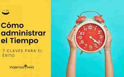 Cómo Administrar el Tiempo para ser Más Productivo