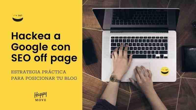 SEO Off Page: ¿Qué es y cómo usarlo para mi blog?